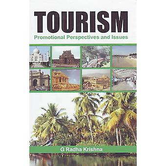 Tourism - Promotional Perspectives and Issues by G. Radha Krishna - 97