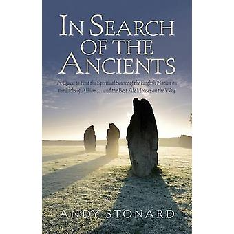 In Search of the Ancients by Andy Stonard - 9780704373709 Book
