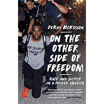 De l'autre côté de la liberté - Race and Justice in a Divided America b