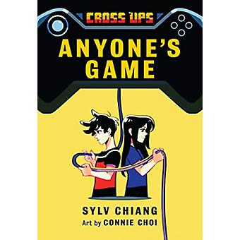 Anyone's Game - Book 2 of the Cross Ups series by Sylv Chiang - 978177