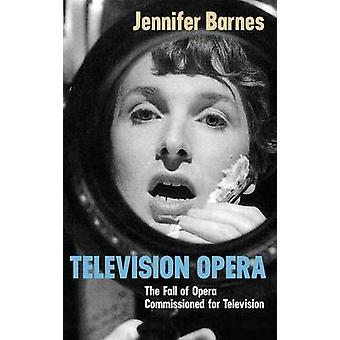 Television Opera - The Fall of Opera Commissioned for Television by J