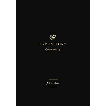 ESV Expository Commentary - John-Acts by Iain M. Duguid - 978143354660
