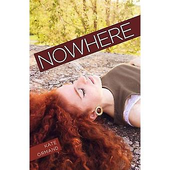 Nowhere by Kate Ormand - 9781788374491 Book