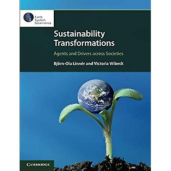 Sustainability Transformations - Agents and Drivers across Societies b