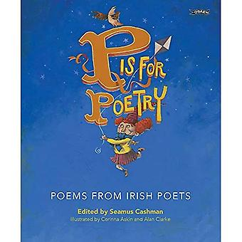 P is for Poetry: Poems from Irish Poets