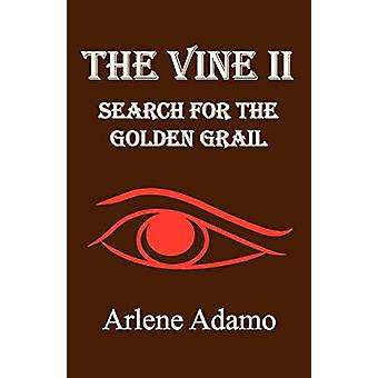 The Vine II by Arlene Adamo - 9780981056210 Book