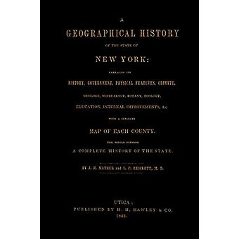 A Geographical History of the State of New York - (1848) Embracing It