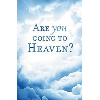Are You Going to Heaven Pack of 25 by William MacDonald