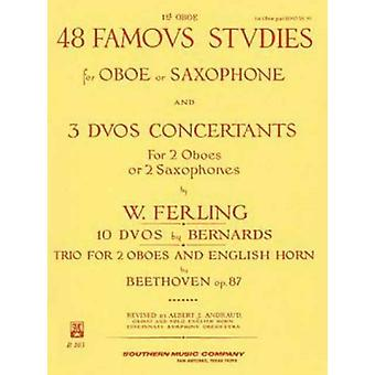 48 Famous Studies 1st and 3rd Part  For Oboe and Saxophone by By composer W Ferling & Created by Albert J Andraud