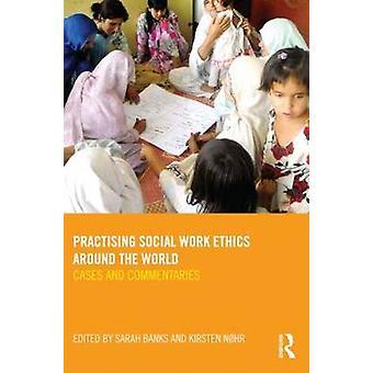 Öva socialt arbete etik runt om i världen av Sarah Banks