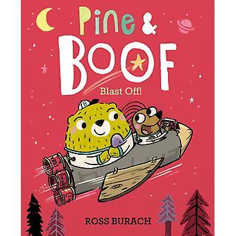 Pine amp Boof Blast Off por Ross Burach