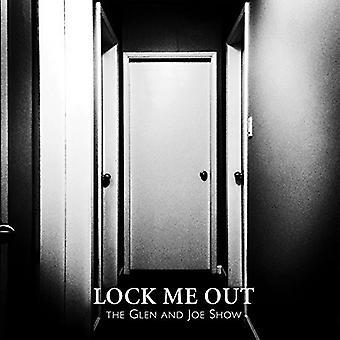 Glen & Joe Show - Lock Me Out [Vinyl] USA import