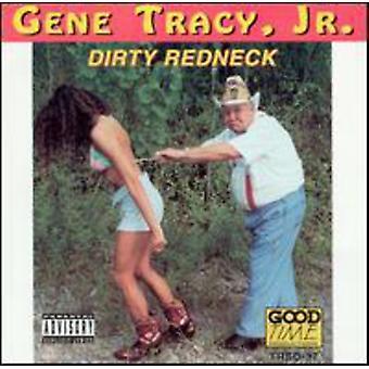 Gene Tracy Jr. - Dirty Redneck [CD] USA import
