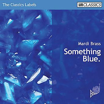 Mardi Brass - Something Blue [CD] USA import