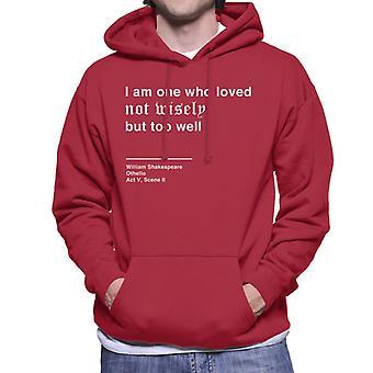 Kochał nie mądrze, ale zbyt dobrze Othello Shakespeare cytat męska Bluza z kapturem