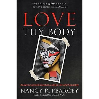 Elske din kropp - vanskelig spørsmål om liv og seksualitet av N