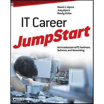 IT Career Jumpstart - An Introduction to PC Hardware - Software - and