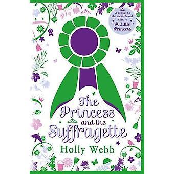 Prinsessan och the Suffragette - en uppföljare till en liten prinsessa av Th
