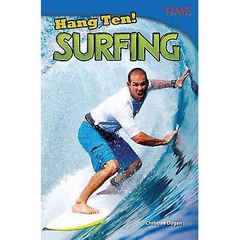 Hangen tien! Surfen door Christine Dugan - 9781433348310 boek