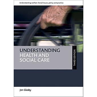 Forståelse helse og sosial av Jon Glasby - 9781447331216 Bo