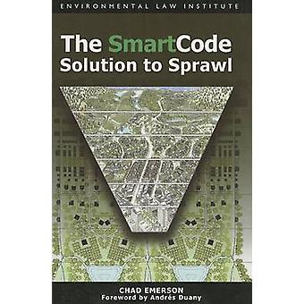 The Smartcode Solution to Sprawl by Chad Emerson - 9781585761074 Book
