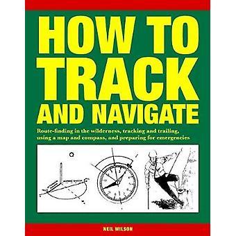كيفية تعقب والتنقل-البحث عن الطريق في البرية-تتبع
