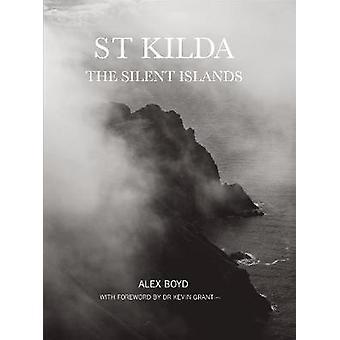 St Kilda - Silent saarille Alex Boyd - 9781910745649 kirja