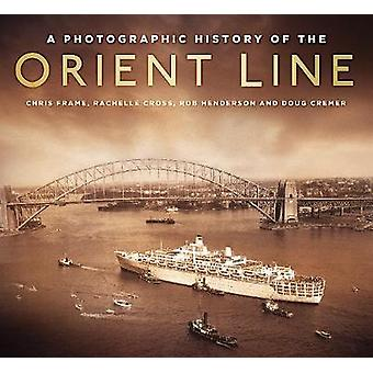 A Photographic History of the Orient Line by A Photographic History o
