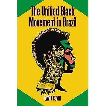 Il movimento nero unificata in Brasile - 1978-2002 (edizione annotata)