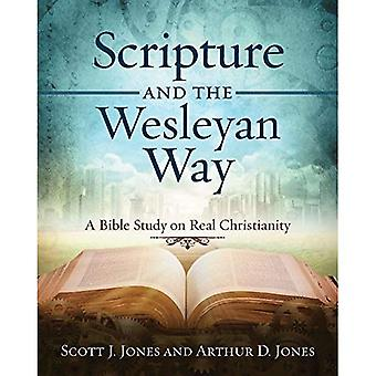 Scripture and the Wesleyan Way: A Bible Study on Real Christianity (Scripture� and the Wesleyan Way)