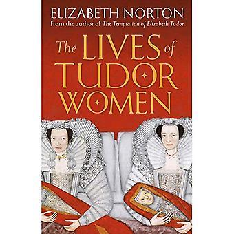 Das Leben der Tudor-Frauen