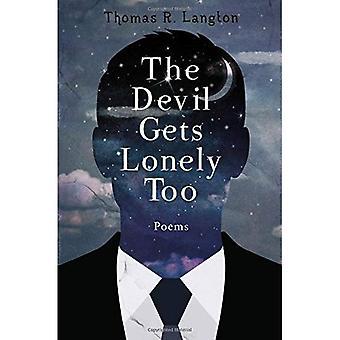 De duivel krijgt ook eenzaam: Poëzie uit 2013-2016