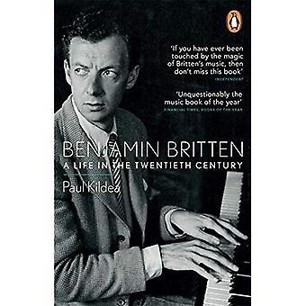 Benjamin Britten: Życie w XX wieku