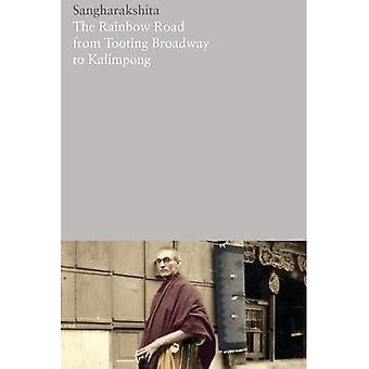 The Rainbow Road from Tooting Broadway to Kalimpong: Memoirs of an English Buddhist: 20