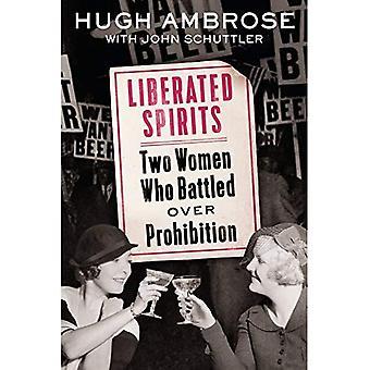Befriede spiritus: To kvinder, der kæmpede Over forbud