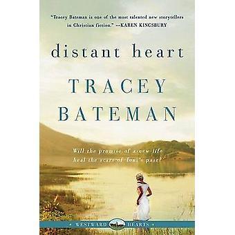 Distant Heart Westward Hearts by Bateman & Tracey