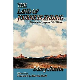 The Land of Journeys Ending by Austin & Mary