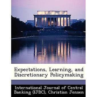 Expectativas de aprendizaje y formulación de políticas discrecional por la revista internacional de la Banca Central