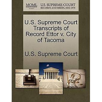 US Supreme Court Abschriften der Rekord Ettor v. Stadt Tacoma von US Supreme Court
