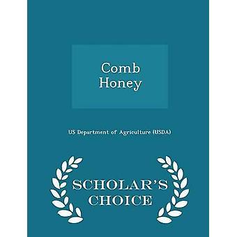 Peigne de miel Scholars Choice Edition par l'US Department of Agriculture USDA