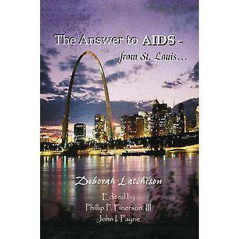 Die Antwort auf AIDS aus St. Louis... durch Latchison & Deborah