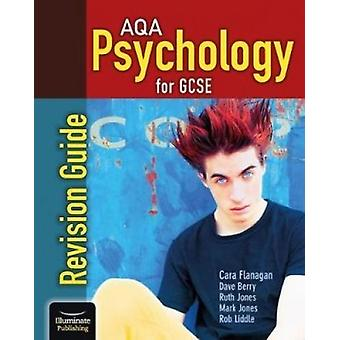 AQA Psychology for GCSE - Revision Guide by Cara Flanagan - 9781911208