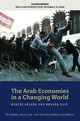 The Arab Economies in a Changing World by Marcus Noland - 97808813262