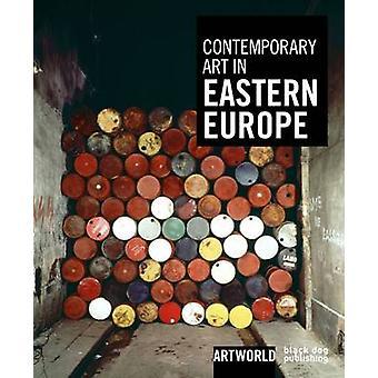 Contemporary Art in Eastern Europe by Nikolaos Kotsopoulos - 97819061