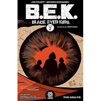 Black Eyed Kids Volume 2 - The Adults by Joe Pruett - 9781935002888 Bo