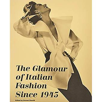 The Glamour of Italian Fashion Since 1945