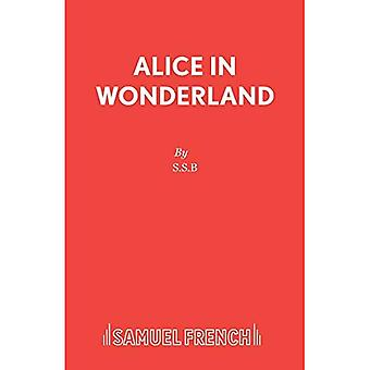 Alice in Wonderland: Play (Acting Edition S.)
