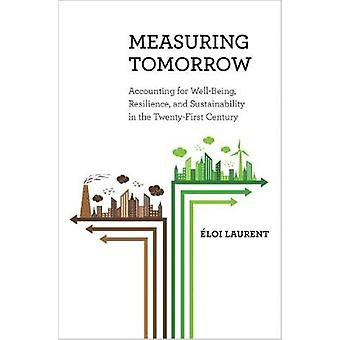 Measuring Tomorrow by Laurent