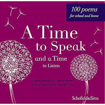 Time to Speak and a Time to Listen by Celia Warren