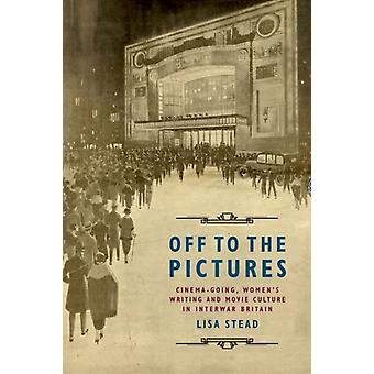 Off to the Pictures par Lisa Stead